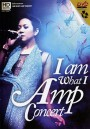 I am what I Amp Concert