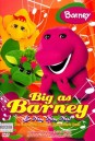 Barney Big as Barney & No, No, No!     