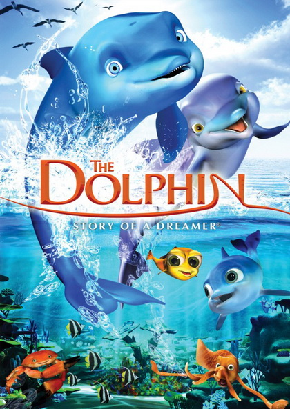 The Dolphin: Story of a dreamer โลมาผู้น่ารัก