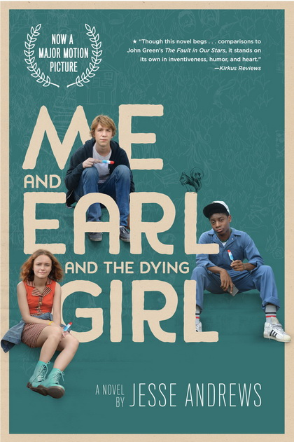 Me and Earl and the Dying Girl  ผมกับเกลอและเธอผู้เปลี่ยนหัวใจ