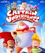 Captain Underpants: The First Epic Movie (2017) การผจญภัยของ กัปตันกางเกงใน