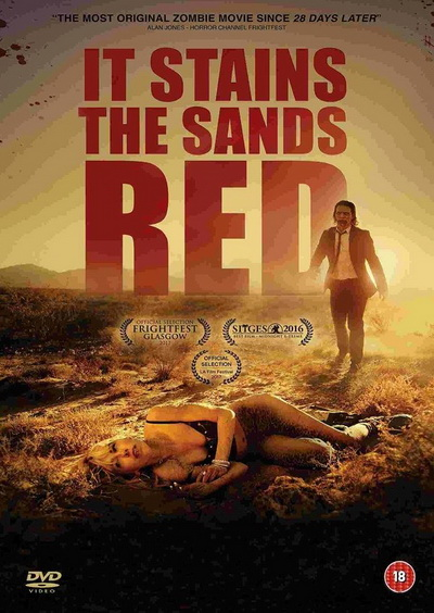 IT STAINS THE SANDS RED (2017)  ซอมบี้ทะเลทราย