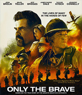 Only the Brave (2017) คนกล้าไฟนรก