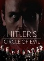Hitler s Circle of Evil Season 1