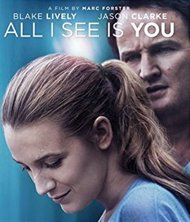 All I See Is You (2017) รัก ลวง ตา