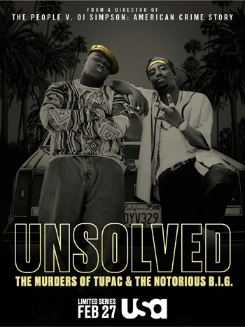 Unsolved The Murders of Tupac and the Notorious B.I.G