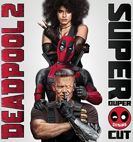 Deadpool 2 (2018) เดดพูล 2 (Super Duper Cut) (Run Time : 134 mins)