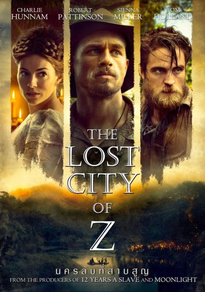 The Lost City of Z (2016) นครลับที่สาบสูญ
