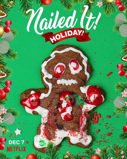 Nailed It Holiday  (7 Episodes)