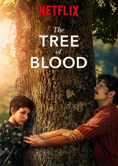 The Tree Of Blood 2018      Netflix