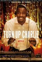 Turn up Charlie Season 1            NEtflix