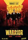 Warrior  Season 1   ( ep 1-10 End )