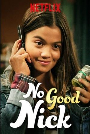 No Good Nick Season 2 นิคจอมซน Netflix