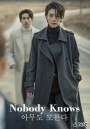 Nobody Knows  ( E01-16 END )