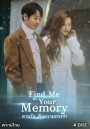 Find Me in Your Memory  ตามรัก..คืนความทรงจำ ( E01-16 END )