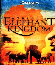 Africa's Elephant Kingdom