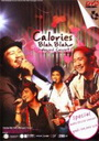 Calories Blah Blah Unplugged Concert