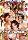 Sky high premium 6 / 30 girls 480 mins